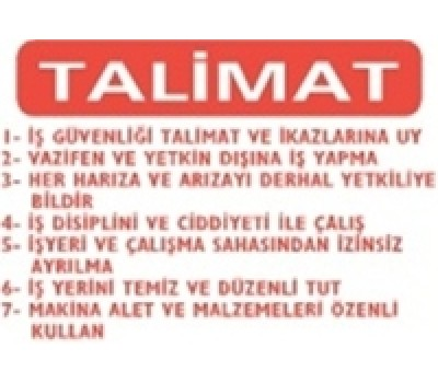 """Lorex PVC """"Talimat"""" İş Güvenlik Uyarı İkaz Levhası"""