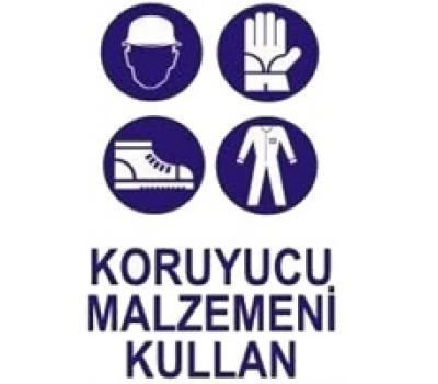 """Lorex PVC """"Koruyucu Malzemeni Kullan"""" İş Güvenlik Uyarı İkaz Levhası"""