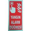 LOREX LR-FB Fosforlu Uyarı Levhası  Yangın İhbar Butonu İşaret Levhası