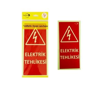 Lorex LR-EH Fosforlu Elektrik Tehlikesi Yazılı Fosforlu Uyarı Levhası